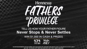 Hennessy Never Stop Never Settle Father's Day Contest